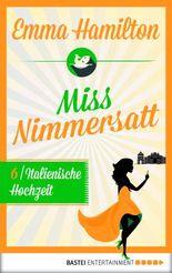 Italienische Hochzeit – Miss Nimmersatt 6