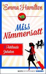 Fehlende Zutaten – Miss Nimmersatt 7
