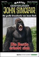 John Sinclair - Folge 1918: Die Bestie erhebt sich