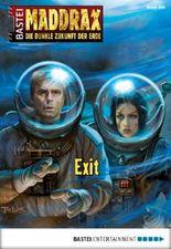 Maddrax - Folge 399: Exit