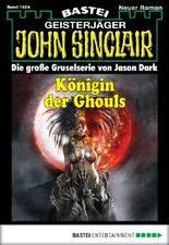 John Sinclair - Folge 1924: Königin der Ghouls