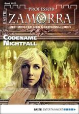 Professor Zamorra - Folge 1070: Codename Nightfall