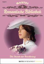 Romantische Bibliothek - Folge 6: Die Stunde der Bewährung