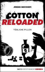 Cotton Reloaded - Tödliche Pillen