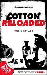 Cotton Reloaded - Tödliche Pillen