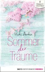 Sommer der Träume (Liebesromane für den Sommer 2)