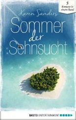 Sommer der Sehnsucht (Liebesromane für den Sommer 4) (German Edition)