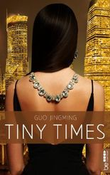 Tiny Times: Kleine Lügen unter Freunden