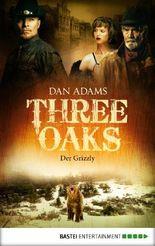 Three Oaks - Folge 2: Der Grizzly (Western Serie)