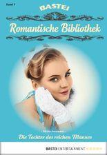 Romantische Bibliothek - Folge 7: Die Tochter des reichen Mannes