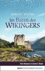 Im Bann des Wikingers (German Edition)