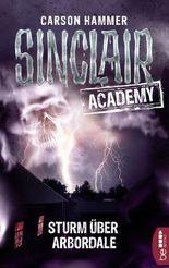 Sinclair Academy - Sturm über Arbordale