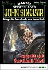 John Sinclair - Folge 1949: Angriff auf Scotland Yard