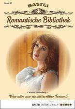 Romantische Bibliothek - Folge 13: War alles nur ein bittersüßer Traum?