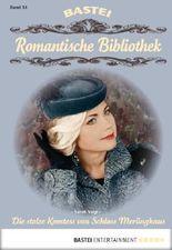 Romantische Bibliothek - Folge 14: Die stolze Komtess von Schloss Merlinghaus