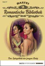 Romantische Bibliothek - Folge 17: Das Spiegelbild der jungen Lady