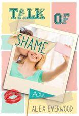 Talk of Shame: What a Rush