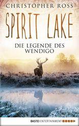 Spirit Lake: Die Legende des Wendigo