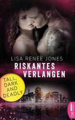 Tall, Dark and Deadly - Riskantes Verlangen
