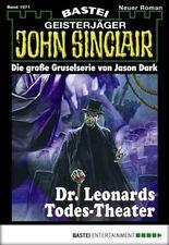 John Sinclair - Folge 1971: Dr. Leonards Todes-Theater