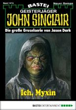 John Sinclair - Folge 1974: Ich, Myxin
