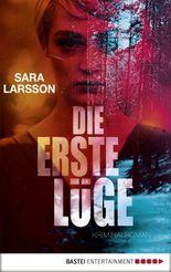 Die erste Lüge: Kriminalroman
