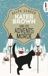 Kater Brown und die Adventsmorde: Kriminalroman (Ein Kater-Brown-Krimi 5)