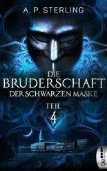 Die Bruderschaft der schwarzen Maske - Teil 4 (Die Bestiarium-Reihe)