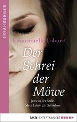 Der Schrei der Möwe: Jenseits der Stille. Mein Leben als Gehörlose. (German Edition)