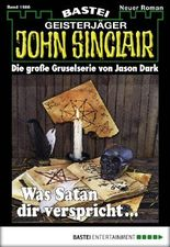 John Sinclair - Folge 1986: Was Satan dir verspricht ...