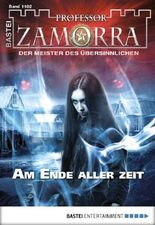 Professor Zamorra - Folge 1102: Am Ende aller Zeit