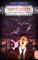 Tante Dimity und die Jagd nach dem Vampir (Ein Wohlfühlkrimi mit Lori Shepherd 13)