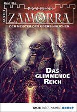 Professor Zamorra - Folge 1104: Das glimmende Reich