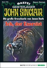 John Sinclair - Folge 1994: Ich, der Exorzist