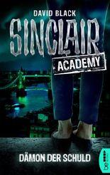 Sinclair Academy - 08: Dämon der Schuld (Die neuen Geisterjäger)