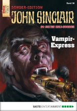 John Sinclair Sonder-Edition - Folge 038: Vampir-Express