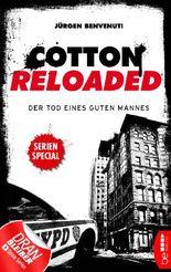 Cotton Reloaded - Der Tod eines guten Mannes