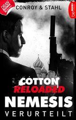 Cotton Reloaded: Nemesis - 1: Verurteilt