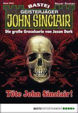 John Sinclair - Folge 2003: Töte John Sinclair!