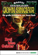 John Sinclair - Folge 2011: Drei böse Geister