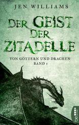 Der Geist der Zitadelle: Von Göttern und Drachen