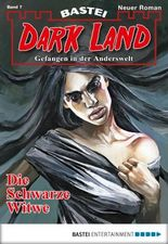 Dark Land - Folge 007: Die Schwarze Witwe (Anderswelt John Sinclair Spin-off)