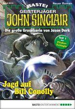 John Sinclair - Folge 2014: Jagd auf Bill Conolly