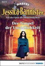 Jessica Bannister - Folge 019: Der Tempel der Unendlichkeit (Die unheimlichen Abenteuer)