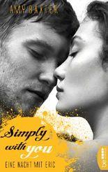 Simply with you - Eine Nacht mit Eric