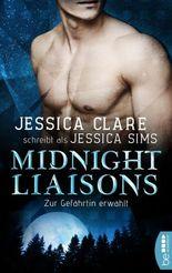 Midnight Liaisons - Zur Gefährtin erwählt