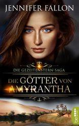 Gezeitenstern-Saga - Die Götter von Amyrantha (Gezeitenstern-Saga-Reihe 2)