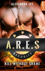 ARES Security - Kill without Shame