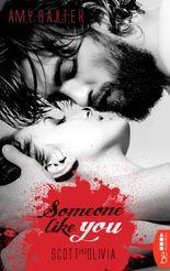 Someone like you: Scott & Olivia