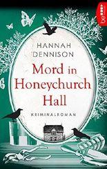 Mord in Honeychurch Hall (Ein Kat-Stanford-Krimi 1)